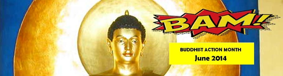 Buddhist Action month - June 2014