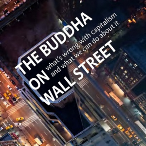 The Buddha on Wall Street Podcast