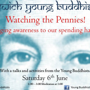 Watching the pennies - Young Buddhists' Meeting
