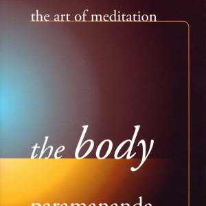 Paramananda  - The Body