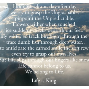 Life is King