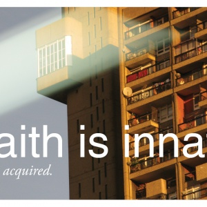 Faith is innate