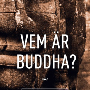Who is the Buddha? in Swedish