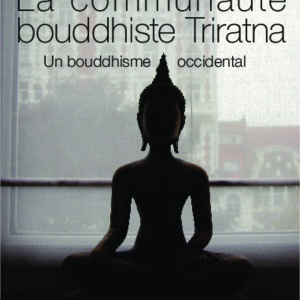 La Communauté bouddhiste Trirtana